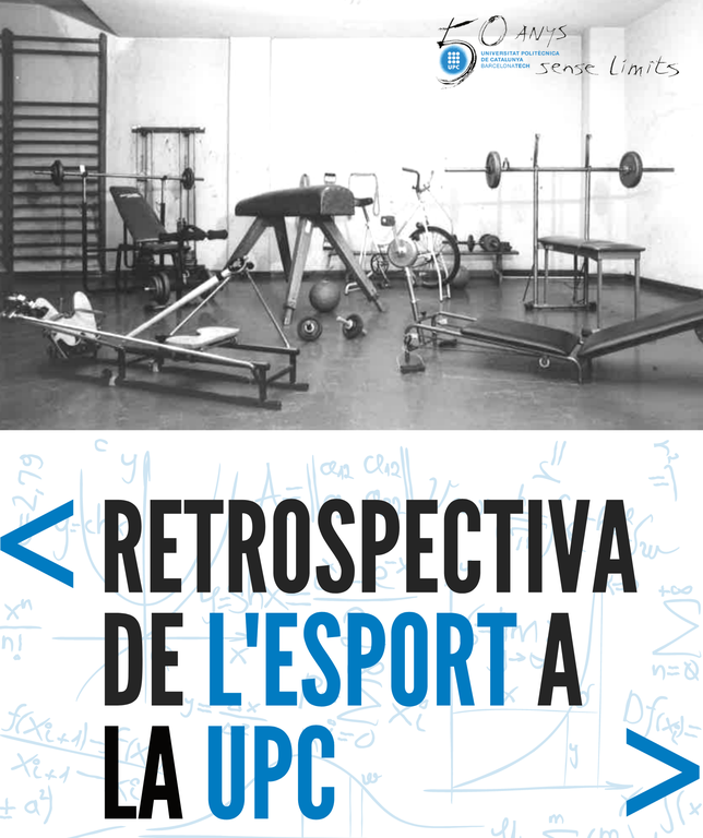 """Exposició """"Retrospectiva de l'esport a la UPC"""""""